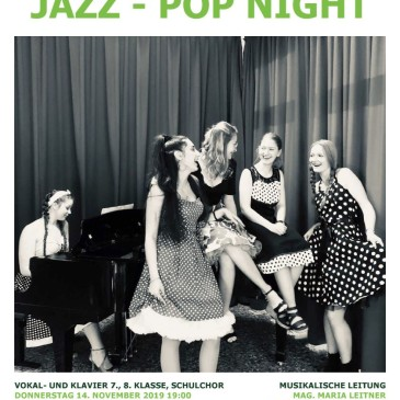 JAZZ-POP-NIGHT  14. November 2019  19.00 AULA BORG